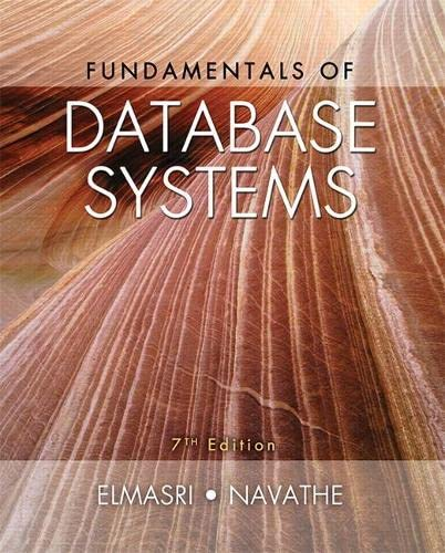 fundamentals of database systems 7th edition solutions manual
